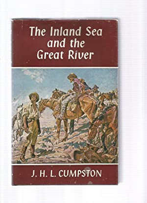 THE INLAND SEA AND THE GREAT RIVER: CUMPSTON, J H