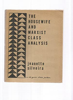 THE HOUSEWIFE AND MARXIST CLASS ANALYSIS: SILVEIRA, Jeanette
