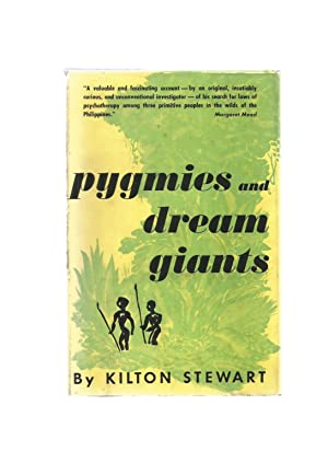 PYGMIES AND DREAM GIANTS: STEWART, Kilton