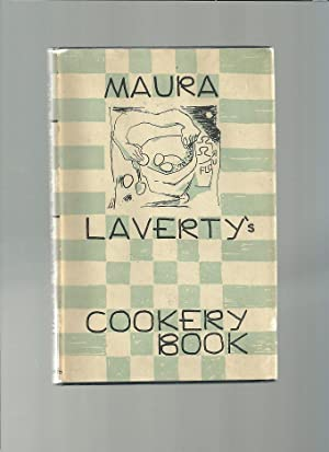 MAURA LAVERTY'S COOKERY BOOK with a Section: LAVERTY, M