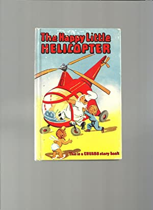 THE HAPPY LITTLE HELICOPTER (Cherub Story Book): VERRENT, Ann
