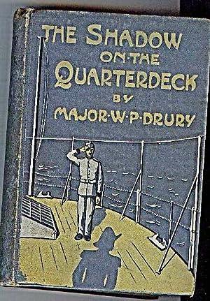 The Shadow on the Quarter-deck: Drury, Major W.P.