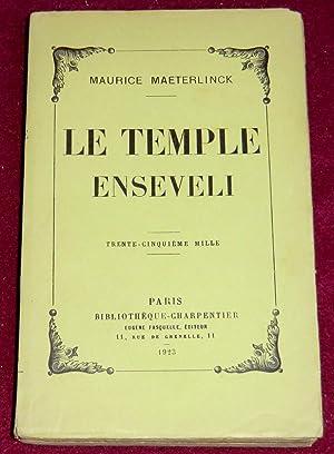 LE TEMPLE ENSEVELI: MAETERLINCK Maurice