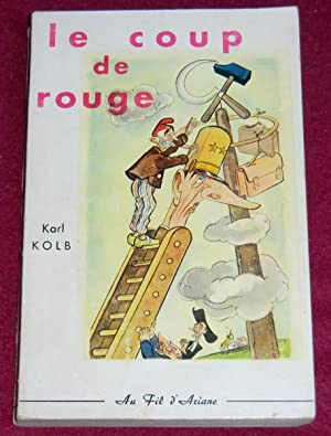 LE COUP DE ROUGE: KOLB Karl