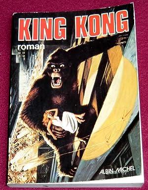 KING KONG - Roman: LOVELACE Delos W.,