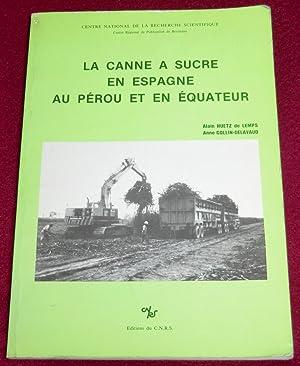 LA CANNE A SUCRE EN ESPAGNE, AU: HUETZ de LEMPS