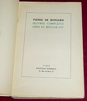 Oeuvres complètes - ODES ET BOCAGE I-IV: RONSARD (de) Pierre