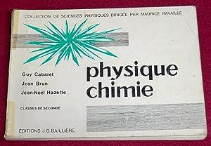 PHYSIQUE-CHIMIE - Classes de seconde: CABARET Guy, BRUN
