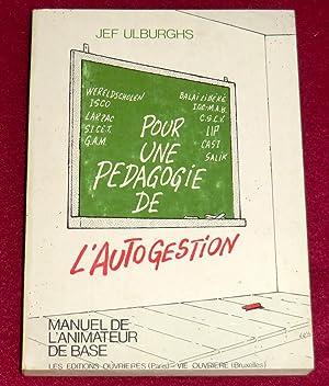 POUR UNE PEDAGOGIE DE L'AUTOGESTION: ULBURGHS Jef