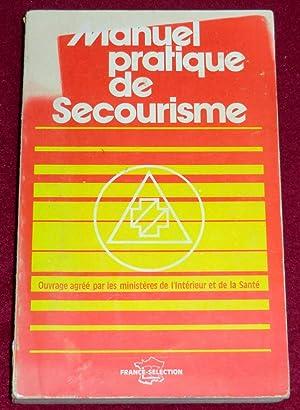MANUEL PRATIQUE DE SECOURISME: Collectif