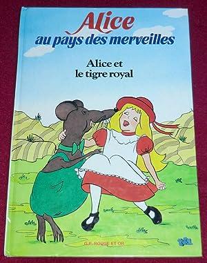 ALICE AU PAYS DES MERVEILLES - Alice: CARROLL Lewis, CHAMBRUN