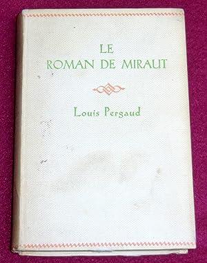 LE ROMAN DE MIRAUT - Chien de: PERGAUD Louis (Prix