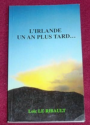 L'IRLANDE UN AN PLUS TARD. Le crépuscule: LE RIBAULT Loïc