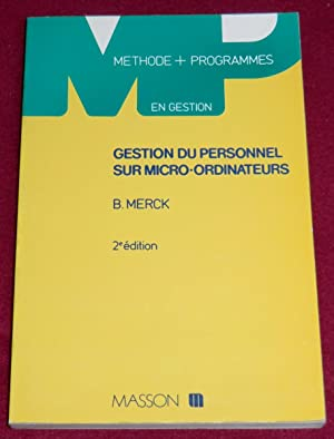 GESTION DU PERSONNEL sur micro-ordinateurs: MERCK Bernard