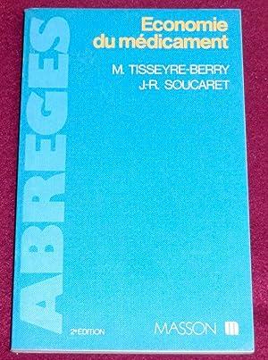 ECONOMIE DU MEDICAMENT: TISSEYRE-BERRY Monique, SOUCARET