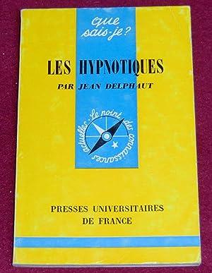 LES HYPNOTIQUES: DELPHAUT Jean