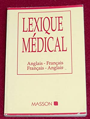 LEXIQUE MEDICAL - Anglais - Français, Français: Collectif