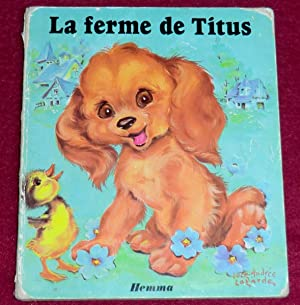 LA FERME DE TITUS: LAGARDE L.-A. (illustrations),