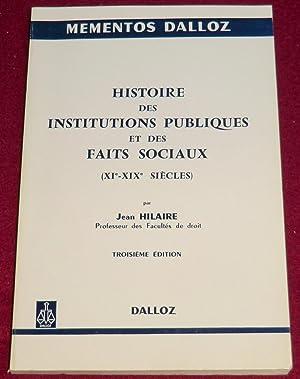 HISTOIRE DES INSTITUTIONS PUBLIQUES ET DES FAITS: HILAIRE Jean