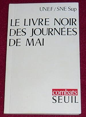LE LIVRE NOIR DES JOURNEES DE MAI: Collectif (U.N.E.F. et