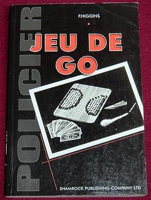 JEU DE GO: HIGGINS F.