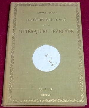 HISTOIRE GENERALE de LA LITTERATURE FRANCAISE: ALLAIN Maurice