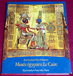 MUSEE EGYPTIEN LE CAIRE: RIESTERER Peter P.,