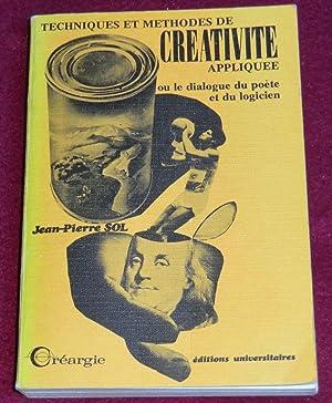 TECHNIQUES ET METHODES DE CREATIVITE appliquée: SOL Jean-Pierre