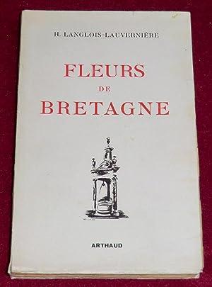 FLEURS DE BRETAGNE - Folklore breton: LANGLOIS-LAUVERNIERE H.