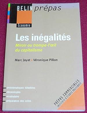 LES INEGALITES - Miroir ou trompe-l'oeil du: JAYAT Marc, PILLON