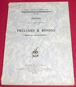 PRELUDES & RONDOS - Révision par Claude Debussy: CHOPIN