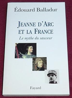 JEANNE D'ARC ET LA FRANCE - Le: BALLADUR Edouard