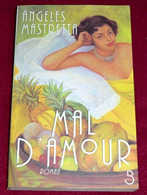 MAL D'AMOUR: MASTRETTA Angeles