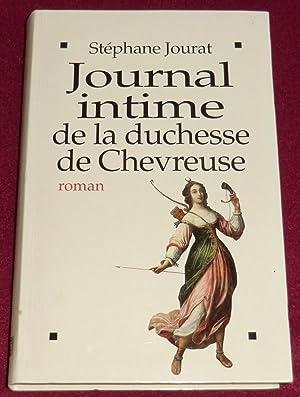 JOURNAL INTIME DE LA DUCHESSE DE CHEVREUSE: JOURAT Stéphane