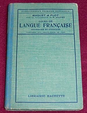 COURS DE LANGUE FRANCAISE - Analyse -: MAQUET Charles, FLOT