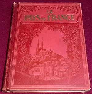 LE PAYS DE FRANCE - Les aspects: MONMARCHE Marcel, TILLION