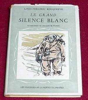 LE GRAND SILENCE BLANC: ROUQUETTE Louis-Frédéric