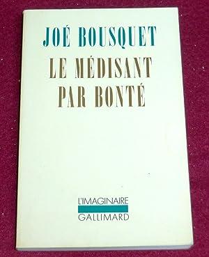 LE MEDISANT PAR BONTE: BOUSQUET Joé