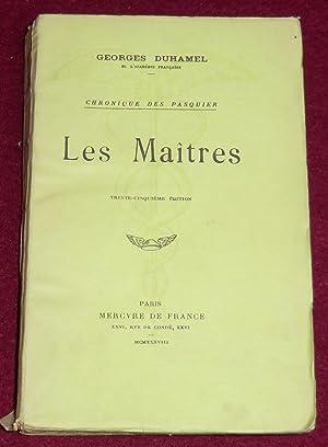 Chronique des Pasquier - VI. LES MAÎTRES: DUHAMEL Georges