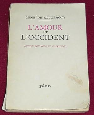 L'AMOUR ET L'OCCIDENT: ROUGEMONT (de) Denis