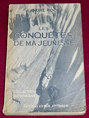 LES CONQUÊTES DE MA JEUNESSE: ROCH André