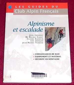 ALPINISME ET ESCALADE: COUDRAY Jean, CADOT