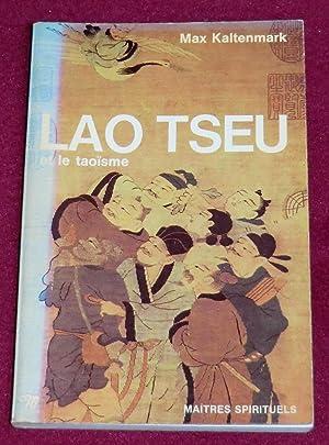 LAO TSEU et le taoïsme: KALTENMARK Max
