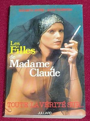 LES FILLES DE MADAME CLAUDE - Un: ANTEBI Elizabeth, FLORENTIN