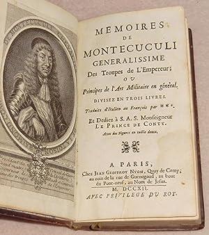MEMOIRES DE MONTECUCULI Generalissime des Troupes de