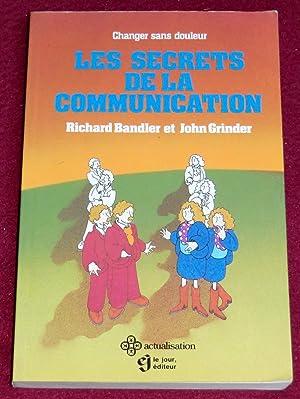 LES SECRETS DE LA COMMUNICATION: BANDLER Richard et