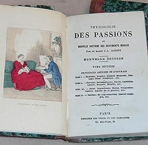 PHYSIOLOGIE DES PASSIONS ou Nouvelle doctrine des: ALIBERT J.-L. (Baron)