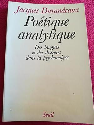 POETIQUE ANALYTIQUE - DES LANGUES ET DES: DURANDEAUX Jacques