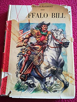 BUFFALO BILL: PALUEL-MARMONT