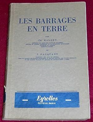 LES BARRAGES EN TERRE: MALLET Ch., PACQUANT